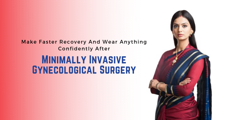 Minimally Invasive Gynecological Surgery