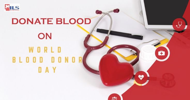 Blood Donor Day | ILS Hospitals